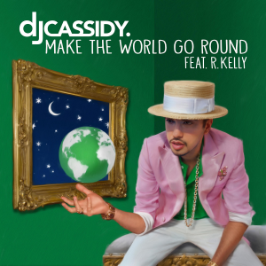 DJ-Cassidy-Make-the-World-Go-Round-2014-1500x1500