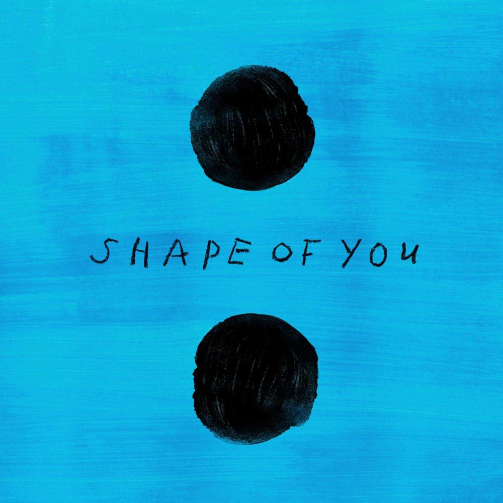 Shape of you – Ed Sheeran —> Read more —>